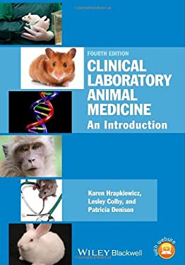 Clinical Laboratory Animal Medicine: An Introduction 9781118345108