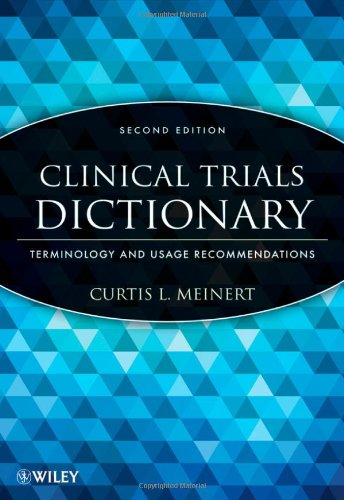Clinical Trials Dictionary: Terminology and Usage Recommendations 9781118295151