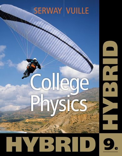 College Physics, Hybrid [With Access Code] 9781111572075