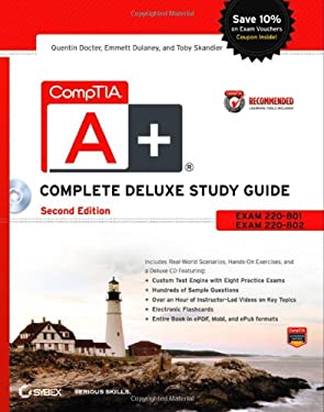 Comptia A+ Complete Deluxe Study Guide: Exams 220-801 and 220-802 9781118324066