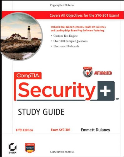 CompTIA Security+ Study Guide [With CDROM] 9781118014738