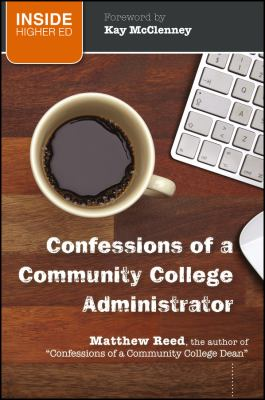 Confessions of a Community College Administrator 9781118004739