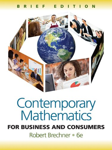 Contemporary Mathematics for Business and Consumers, Brief Edition 9781111529376
