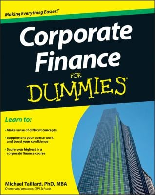 Corporate Finance for Dummies 9781118412794