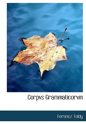 Corpvs Grammaticorvm 9781117990002