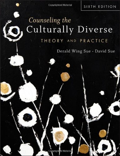 Counseling the Culturally Diverse: Theory and Practice 9781118022023