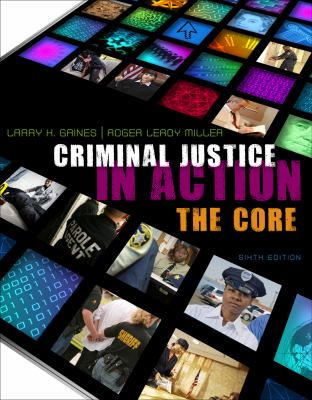 Criminal Justice in Action: The Core 9781111352233