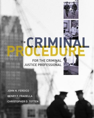 Criminal Procedure for the Criminal Justice Professional 9781111835583