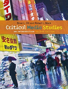 Critical Media Studies: An Introduction 9781118553978