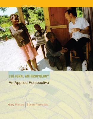 Cultural Anthropology: An Applied Perspective 9781111633196