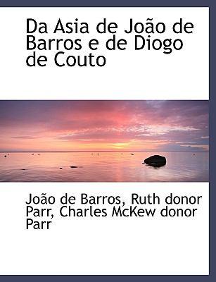 Da Asia de Jo O de Barros E de Diogo de Couto 9781116881202