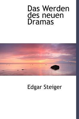 Das Werden Des Neuen Dramas 9781115693196