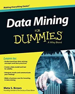Data Mining For Dummies