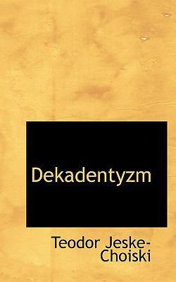 Dekadentyzm 9781117581538