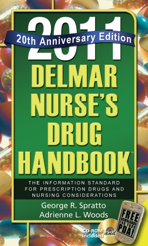 Delmar Nurse's Drug Handbook: The Information Standard for Prescription Drugs and Nursing Considerations 9781111131487