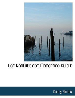 Der Konflikt Der Modernen Kultur 9781116097917