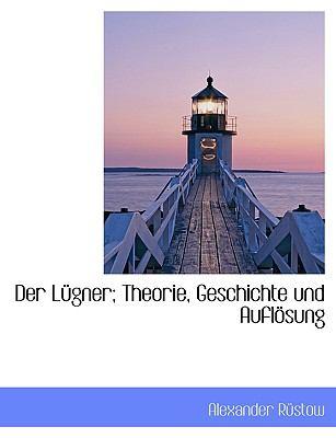 Der L Gner; Theorie, Geschichte Und Aufl Sung 9781116767193