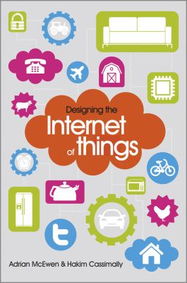 Designing the Internet of Things 9781118430620