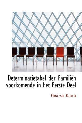 Determinatietabel Der Famili N Voorkomende in Het Eerste Deel 9781117625041