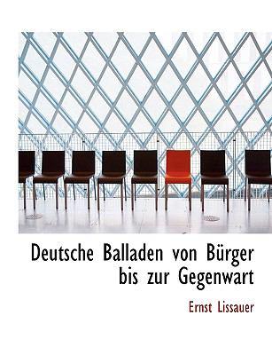 Deutsche Balladen Von B Rger Bis Zur Gegenwart 9781115686877