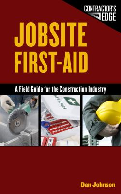 Jobsite First-Aid: A Field Guide for the Construction Industry 9781111038632