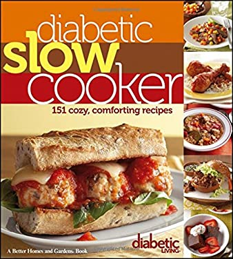 Diabetic Living Diabetic Slow Cooker Recipes 9781118344330
