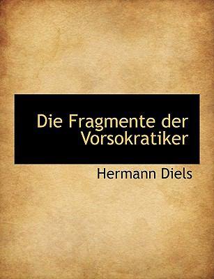 Die Fragmente Der Vorsokratiker 9781116773491