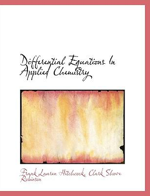 Differential Equations in Applied Chemistry 9781116194814