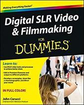 Digital Slr Video and Filmmaking for Dummies 18390161