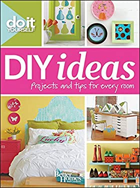 Do It Yourself: DIY Ideas 9781118148389