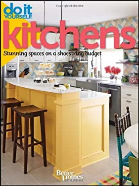 Kitchens: Stunning Spaces on a Shoestring Budget 9781118031629
