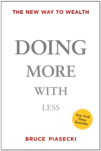Doing More with Less: The New Way to Wealth 9781118172155