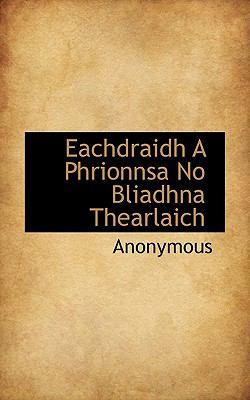 Eachdraidh a Phrionnsa No Bliadhna Thearlaich 9781117403588