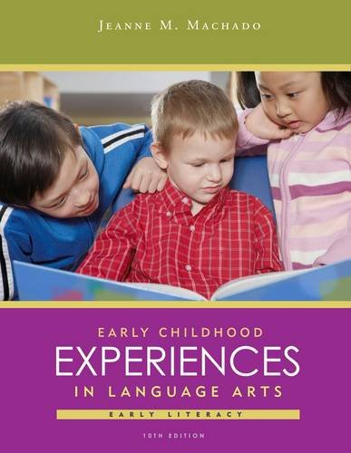 Early Childhood Experiences in Language Arts: Early Literacy 9781111832612