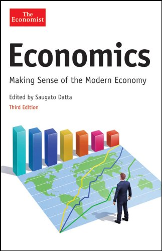 Economics: Making Sense of the Modern Economy 9781118010426