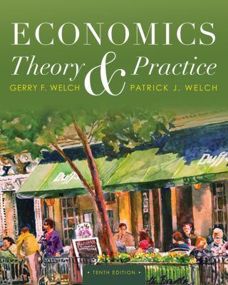 Economics: Theory and Practice 9781118233597