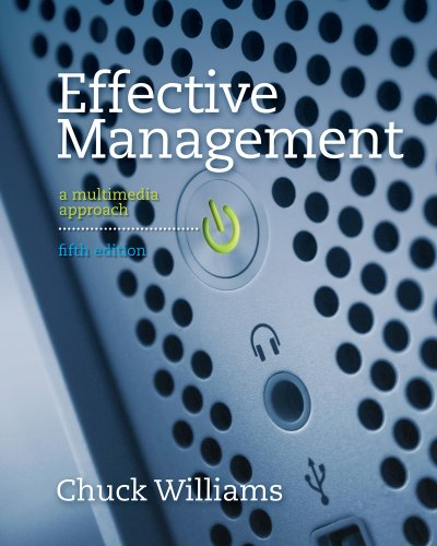 Effective Management: A Multimedia Approach 9781111526955