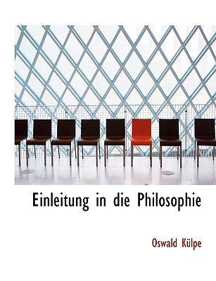 Einleitung in Die Philosophie 9781116711905