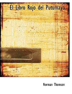 El Libro Rojo del Putumayo 9781115722551
