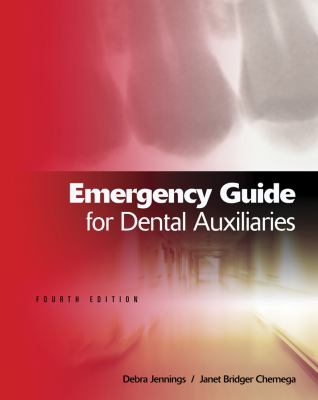 Emergency Guide for Dental Auxiliaries 9781111138608