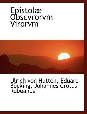 Epistol Obscvrorvm Virorvm 9781116338768