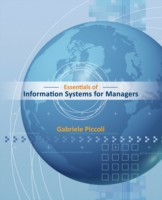 Essentials of Information Systems for Managers: Text Only 9781118057117