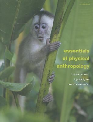 Essentials of Physical Anthropology 9781111837181