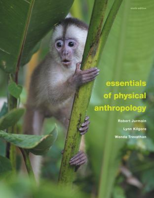 Essentials of Physical Anthropology 9781111838164
