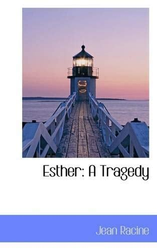 Esther: A Tragedy 9781113077912