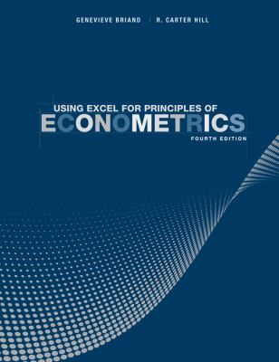 Using Excel for Principles of Econometrics 9781118032107
