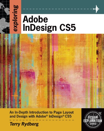 Exploring Adobe Indesign CS5 [With CDROM] 9781111130329