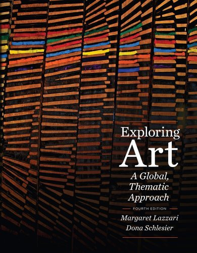 Exploring Art: A Global, Thematic Approach [With Access Code]