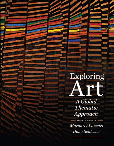 Exploring Art: A Global, Thematic Approach [With Access Code] 9781111343781
