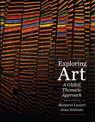 Exploring Art: A Global, Thematic Approach 9781111343798
